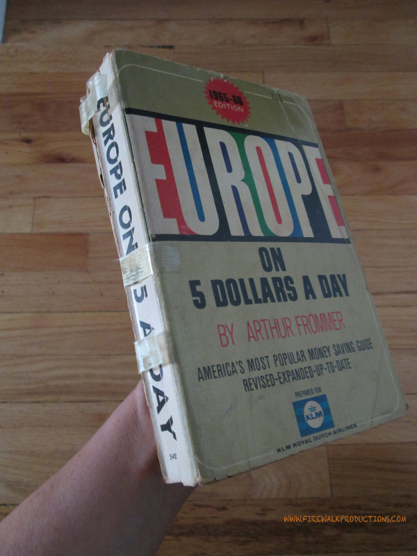 Arthur Frommer's Book: Europe on Five Dollars A Day